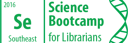 Science Boot Camp Southeast for Librarians Conference, July 2016