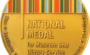 IMLS Is Accepting Nominations for the 2018 National Medal