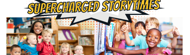 Supercharged Storytime Resource Library